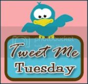 Tweet Me Tuesday