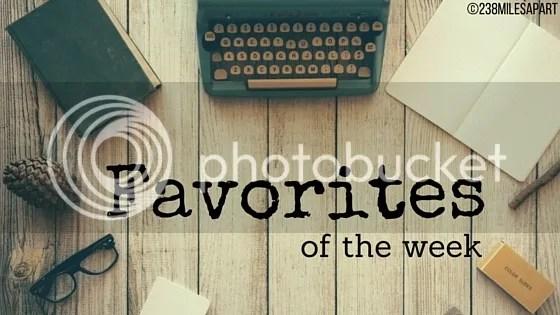 photo Favorites of the Week_zpska05xvl0.jpg