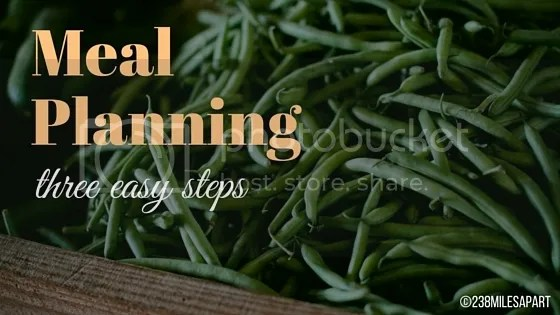 photo Meal Planning- three easy steps_zpsdpi3jwct.jpg