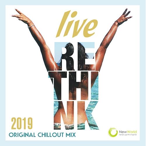 Live Rethink: Original Chillout Mix (2019)
