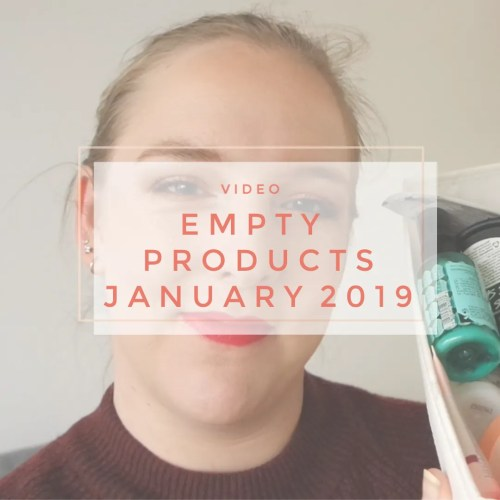 empty products january 2019 review swatch skincare bodycare haircare makeup perfume
