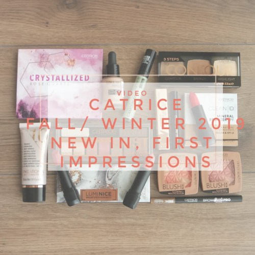 Catrice Fall/ Winter 2019 | New in, first impressions & swatches