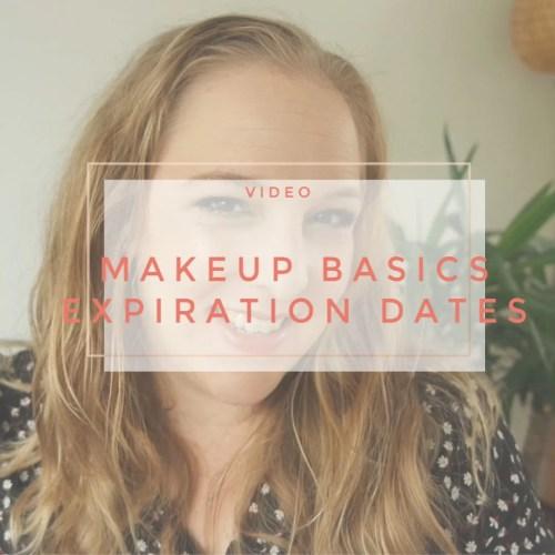makeup basics expiration dates when does makeup expire