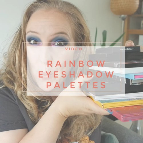 rainbow bright eyeshadow palette guide what to buy