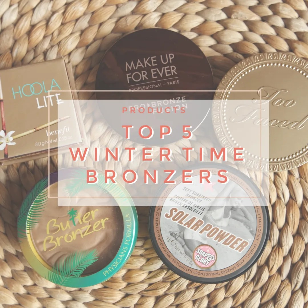 top 5 bronzer winter fair skintone neutral cool toned warm toned skin light skin pale skin