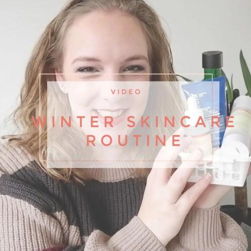 current winter skincare routine 2020