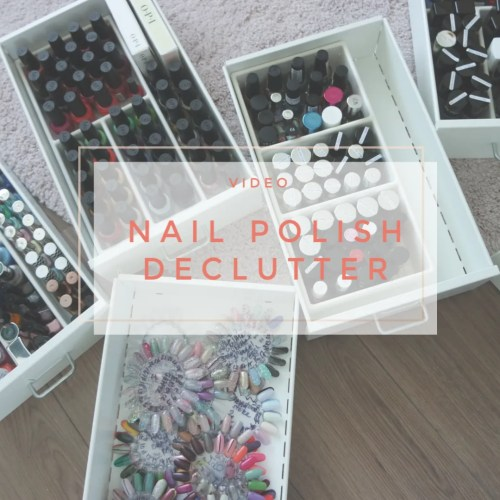 nail polish declutter clearout