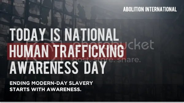 Today is National Human Trafficking Awareness Day.