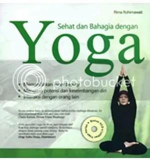 Sehat dan Bahagia dengan Yoga   Rima Rohimawati