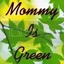 Mommy Is Green