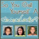 So You Call Yourself a Homeschooler