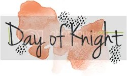 Day of Knight
