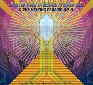ACID MOTHERS TEMPLE & THE MELTING PARAISO U.F.O. - Crystal Rainbow Pyramid Under The Stars CD