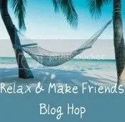 Relax and Make Friends Blog Hop