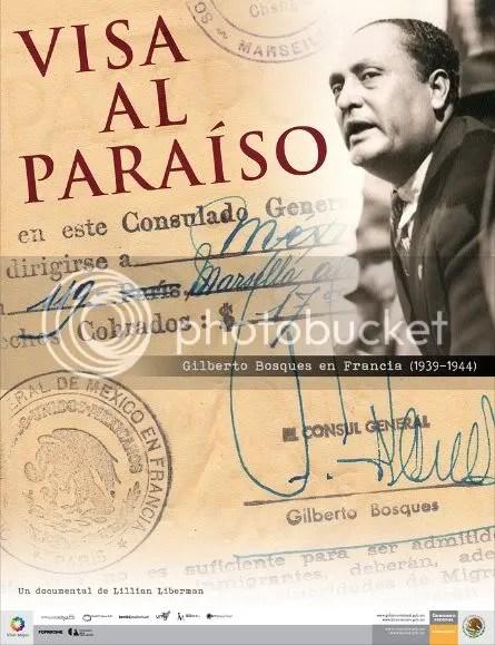 <i>Visa al Paraíso</i>, el Compromiso Humanitario de Gilberto Bosques