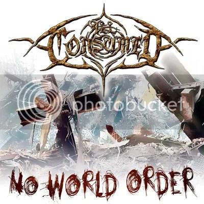 All Consumed - No World Order