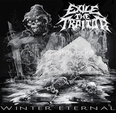 Exile The Traitor - Winter Eternal