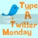 Type A Twitter Monday