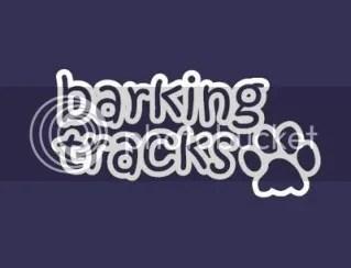 Barking Tracks