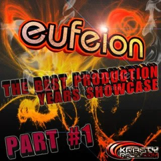 Eufeion - The Best Production Years Showcase (Part 1)