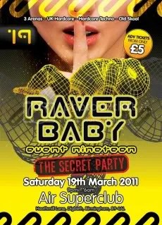 Raver Baby 19 - The Secret Party