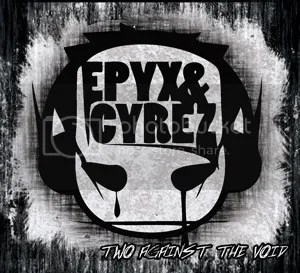 Epyx & Cyrez - Two Against The Void