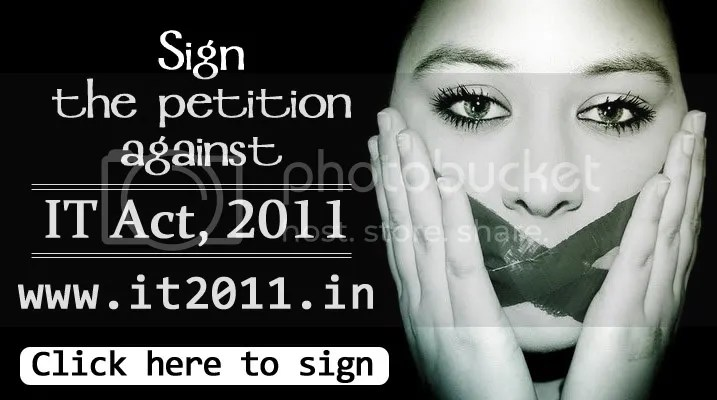 Sign the petition against IT Act, 2011