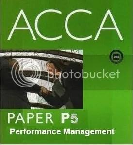 ACCA P5 Advanced Performance Management APM: Paper P5: Complete Text (Video + Book)