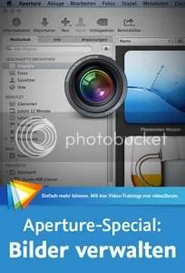 Aperture-Special: Bilder verwalten Optimaler Workflow, Automatisierung, Praxistipps