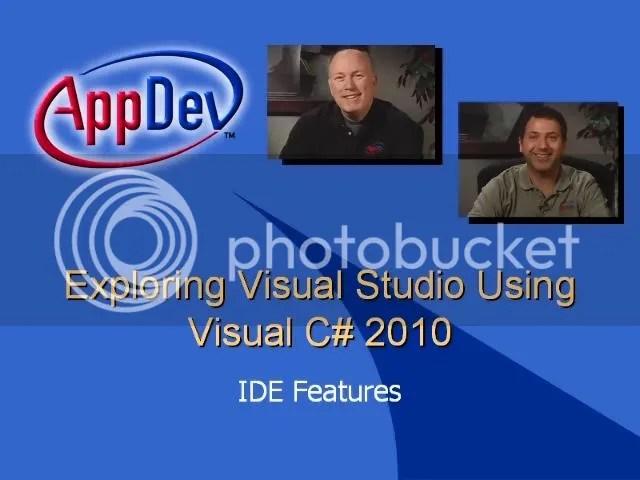 AppDev - Exploring Microsoft Visual Studio 2010 Using Visual C#