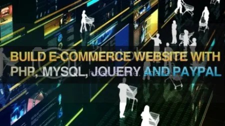 Build E-Commerce Website With PHP,MySQL,JQuery and PayPal