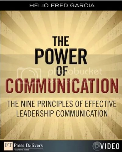 FTPress - Power of Communication, The Nine Principles of Effective Leadership Communication