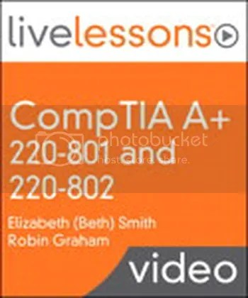LiveLessons - CompTIA A+ 220-801 and 220-802
