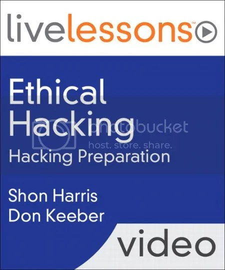 LiveLessons - Ethical Hacking