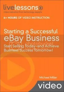 LiveLessons - Starting a Successful eBay Business