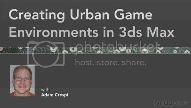 Lynda - Creating Urban Game Environments in 3ds Max with Adam Crespi
