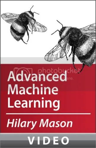 Oreilly - Hilary Mason: Advanced Machine Learning