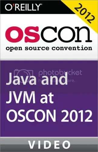 Oreilly - Java and JVM at OSCON 2012