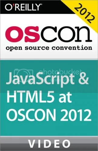Oreilly – javascript and HTML5 at OSCON 2012