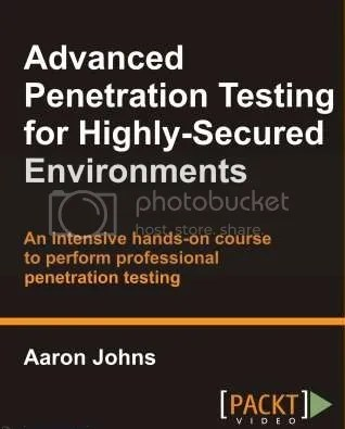 Packtpub - Advanced Penetration Testing Tutorials for Secured Environments