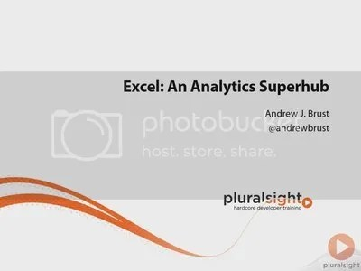 Pluralsight - Excel - An Analytics Superhub Training