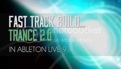 Trance 2.0 - Fast Track Build in Ableton LIVE 9