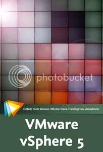 VMware vSphere 5 – Das große Training