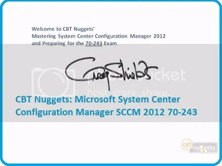 CBT Nuggets - Microsoft System Center Configuration Manager SCCM 2012 70-243