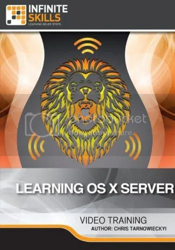 Infiniteskills - Learning OS X Server