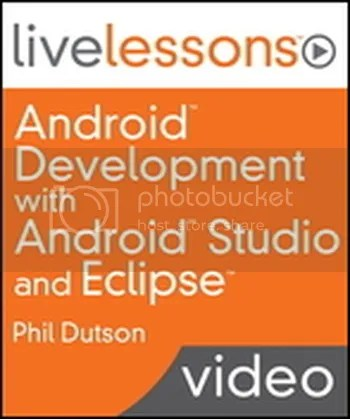 Livelessons - Android Development with Android Studio and Eclipse