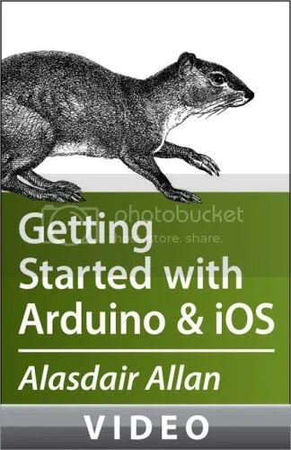 Oreilly - Getting Started with Arduino and iOS