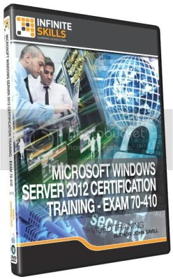 Infiniteskills – Microsoft Windows Server 2012 Certification Training Exam 70-410