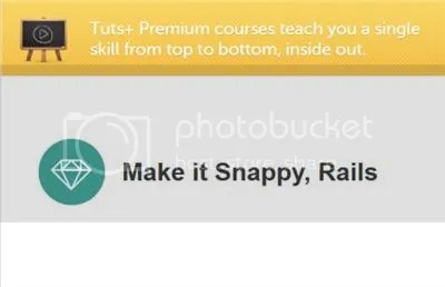 Tuts+ Premium - Make it Snappy, Rails