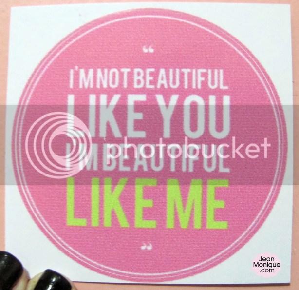 I'm not beautiful like you. I'm beautiful like me.